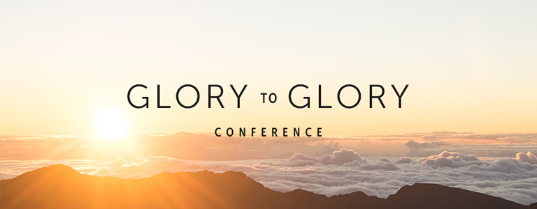 Glory to glory conference